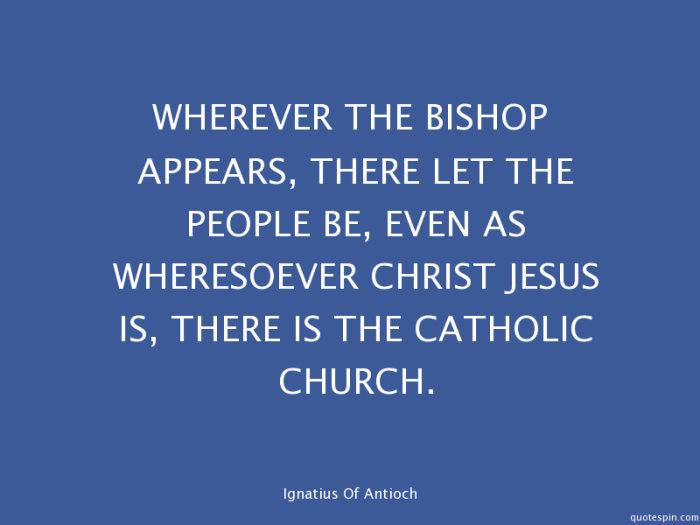 wherever-the-bishop-appears-there-let-_ignatius-of-antioch-quote